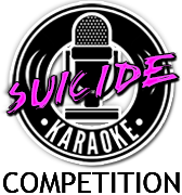 Suicide Karaoke Competition! Contest